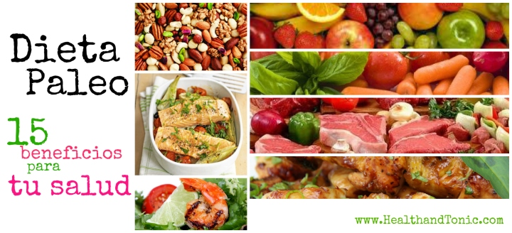Dieta Paleo: 15 beneficios para la salud