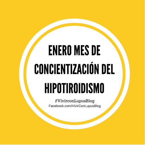 Enero: mes de concientización sobre elHipotiroidismo.